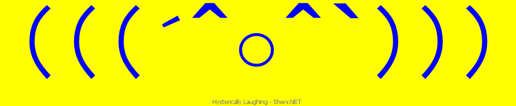 Hysterically Laughing text emoticon | Free text and ASCII ...